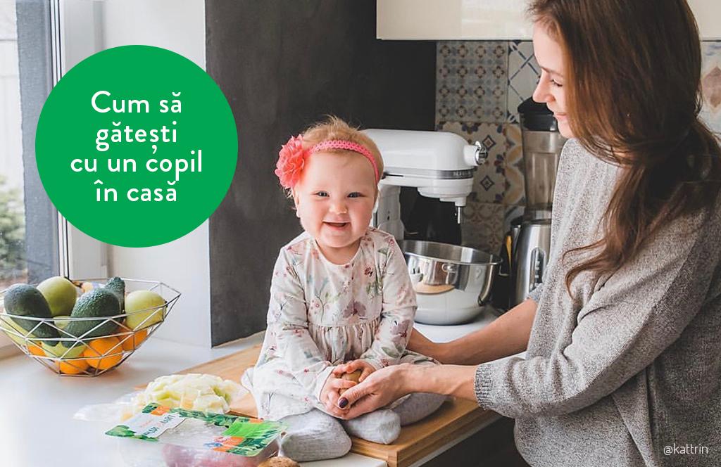 Cum să gătești cu un copil în casă